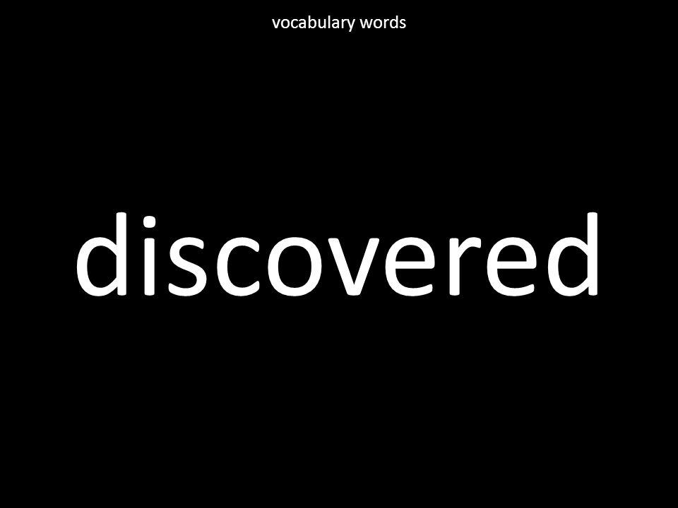 discovered vocabulary words