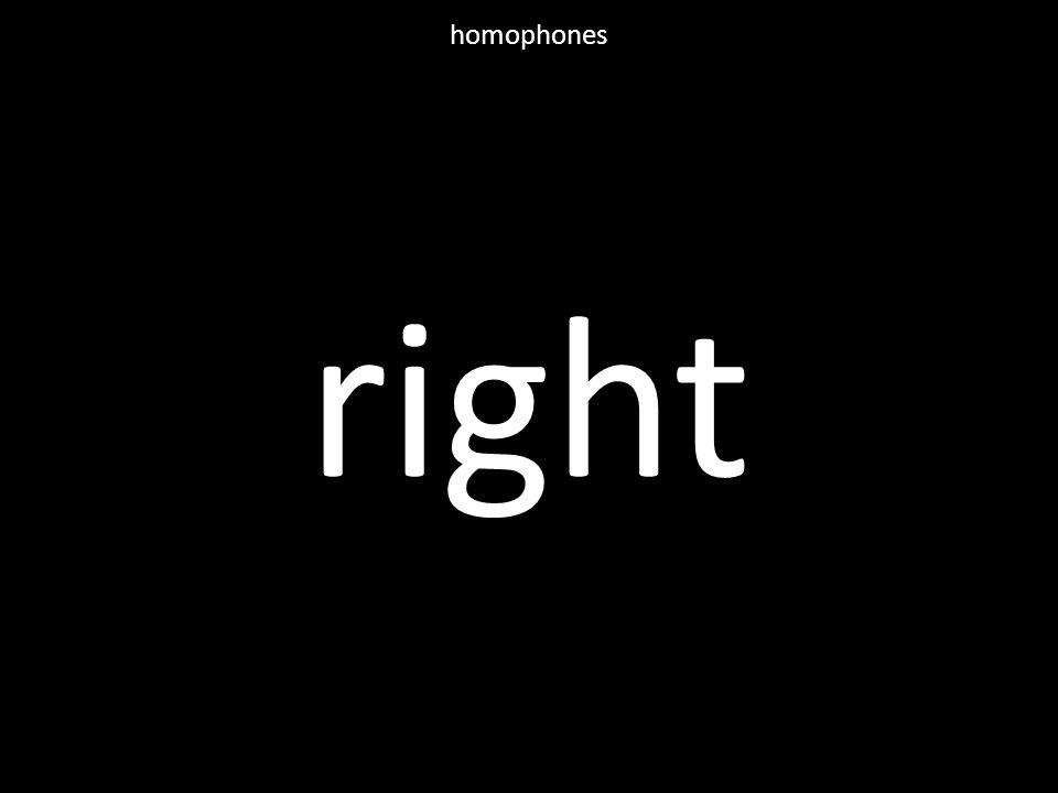 right homophones