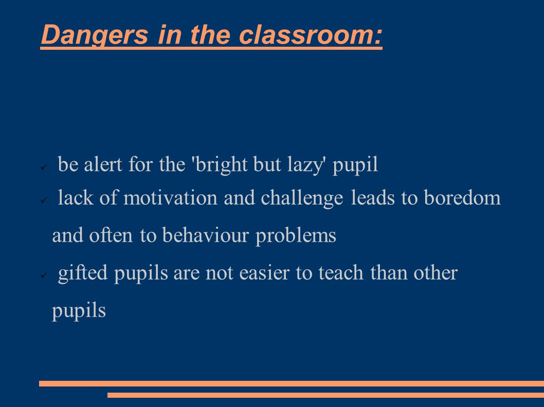 Myths and truths: Myth: Gifted and Talented students will always do well whatever the circumstances.