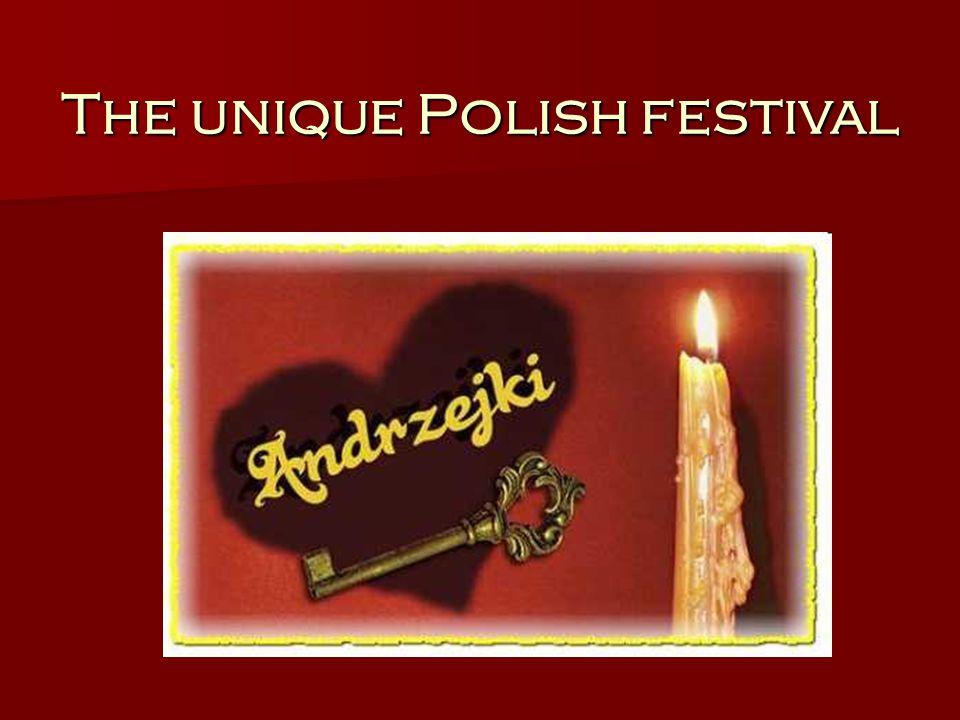 The unique Polish festival