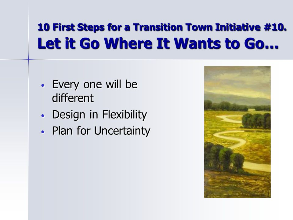 10 First Steps for a Transition Town Initiative #10.