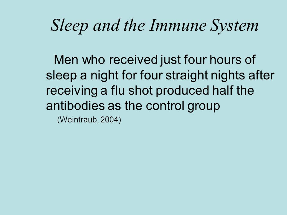 Sleep and the Immune System Widows, whose sleep had been significantly disturbed, a decrease in the number of killer cells and a weakened immune system occurred (Stapleton, 2001) In lab rats, total sleep deprivation for four weeks can cause death by infection (Stapleton, 2001)