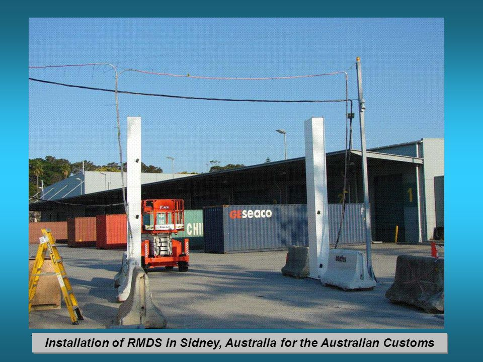 11 Installation of RMDS in Sidney, Australia for the Australian Customs