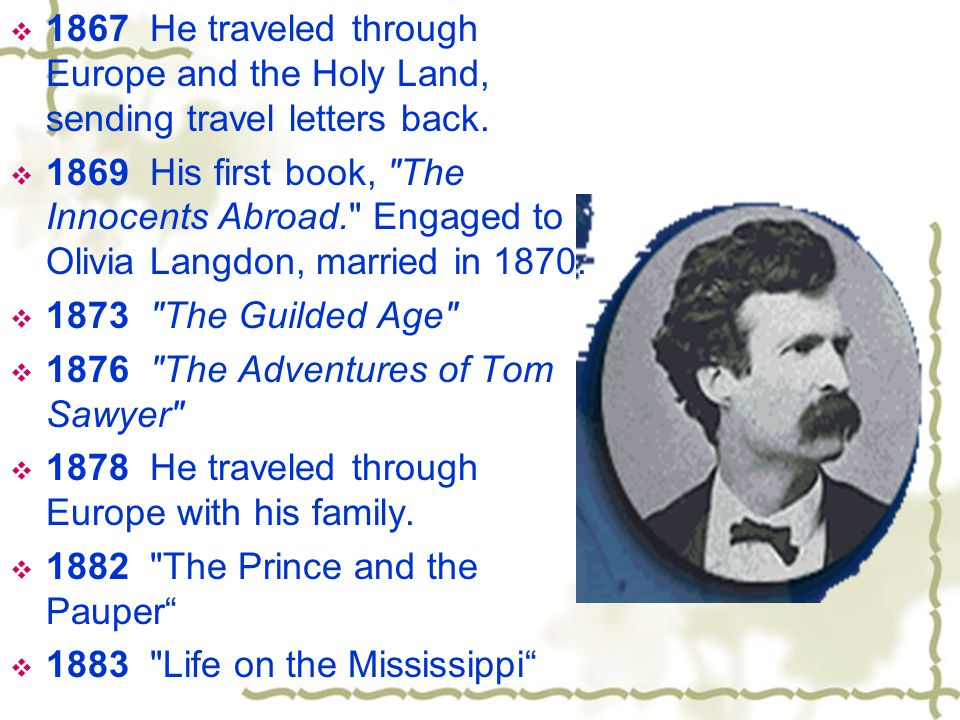 The Boy s Life of Mark Twain  In 1856-1861, he became a steam-boat pilot—the unforgettable experience provided rich material for his best works.
