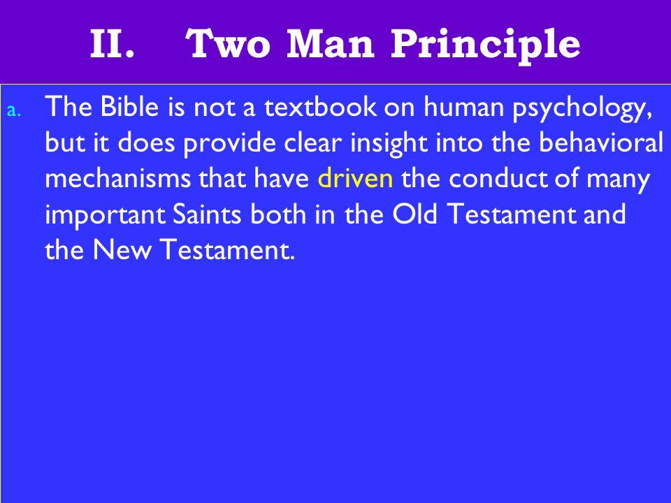 11 II.Two Man Principle a.