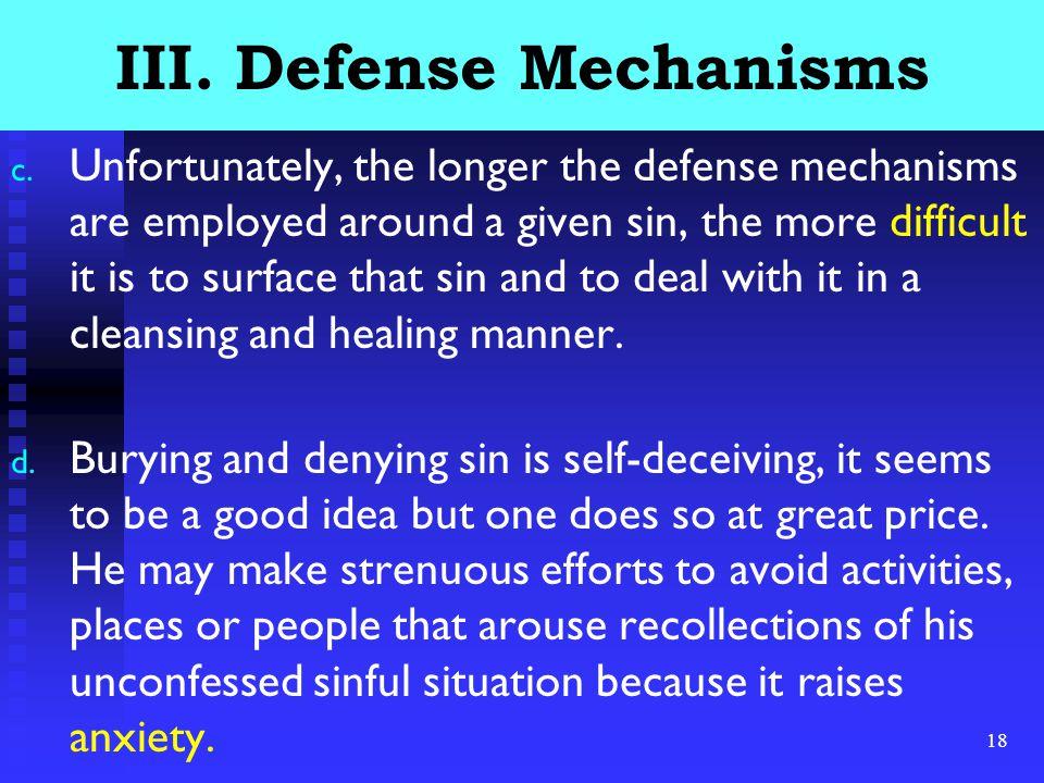 18 III. Defense Mechanisms c.