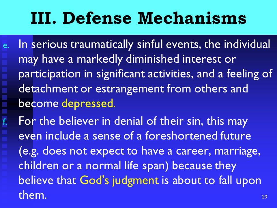 19 III.Defense Mechanisms e.