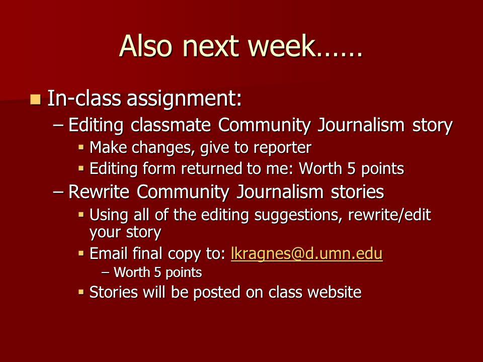 Community Journalism Story: Due TOMORROW, November 24!