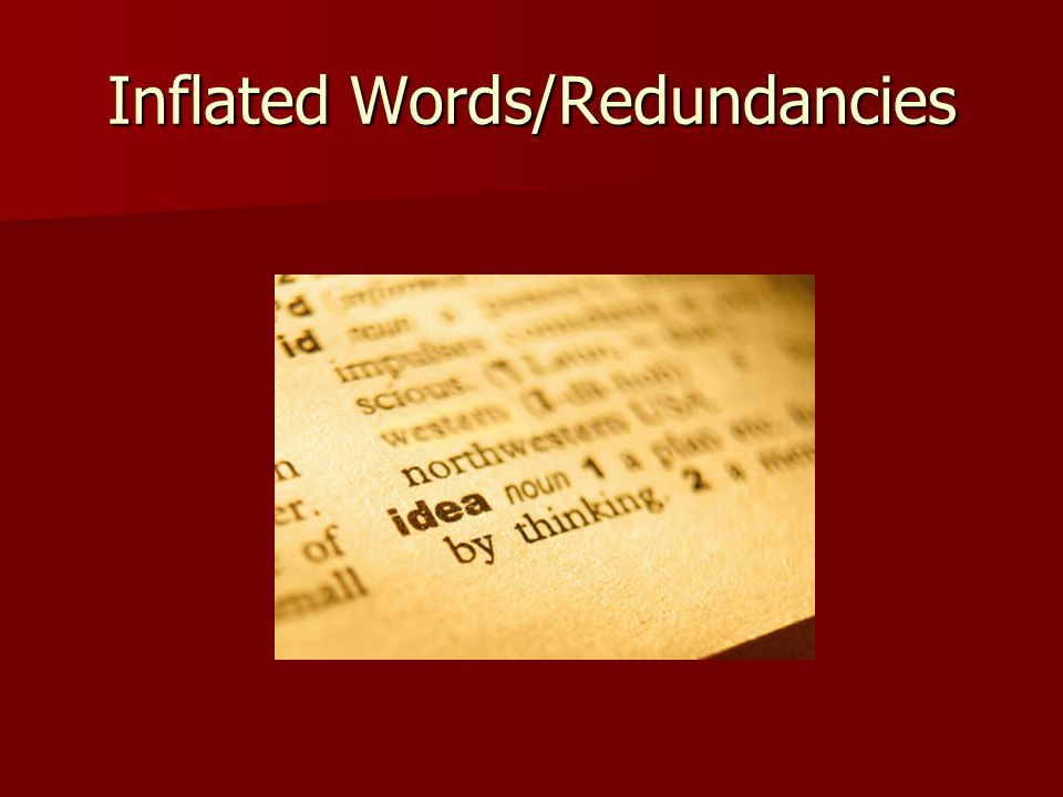 Inflated Words/Redundancies