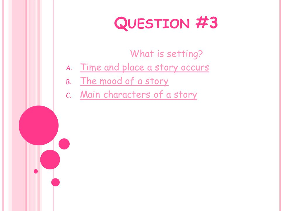 WRONG.Lets try again. Hint: Setting and mood are both not elements of plot.