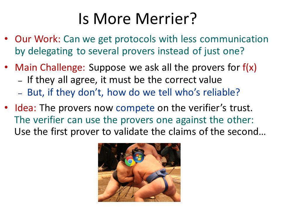 Is More Merrier.
