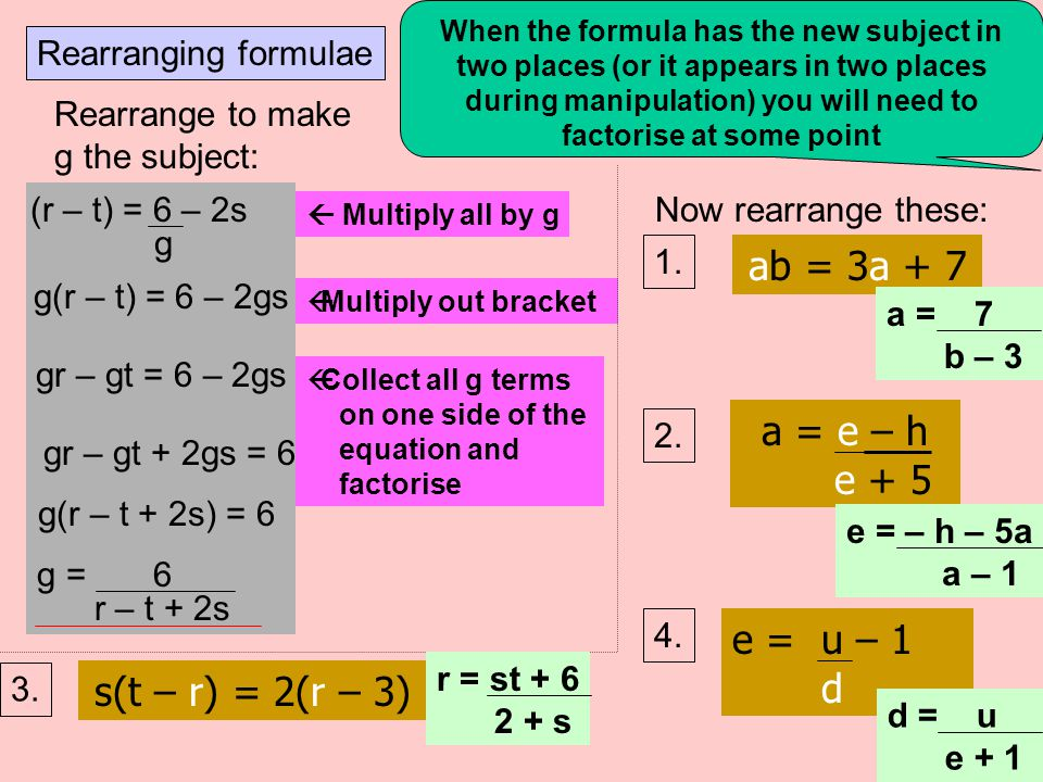Rearranging formulae a a V = u + at V V a = V - u t x tx t + u+ u  t t - u- u Rearrange the following formula so that a is the subject Now rearrange