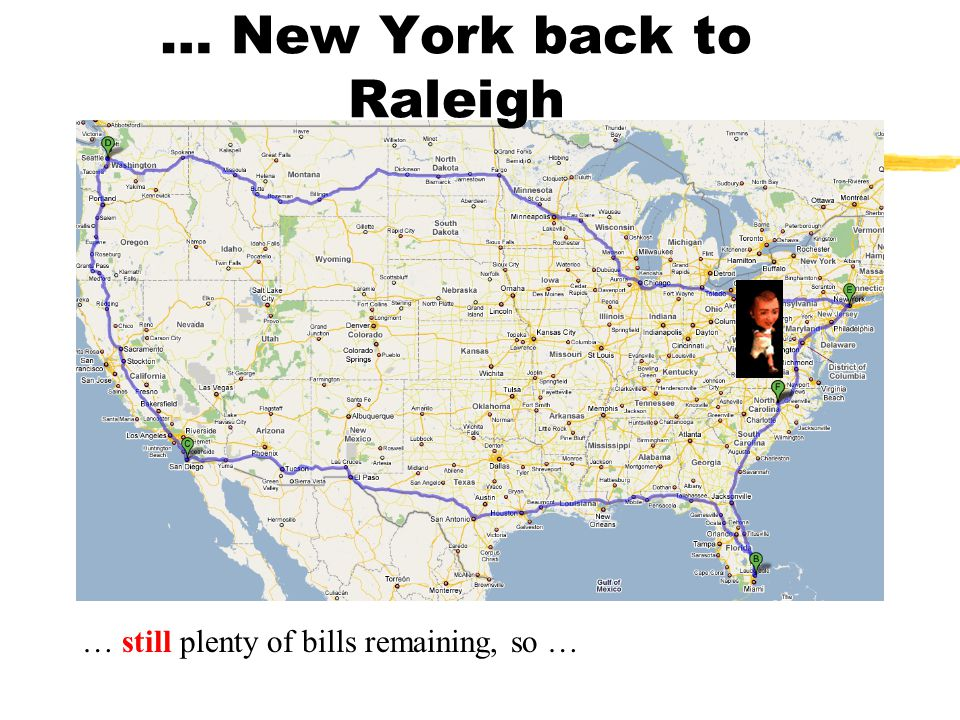 … still plenty of bills remaining, so continue from … … Seattle to New York