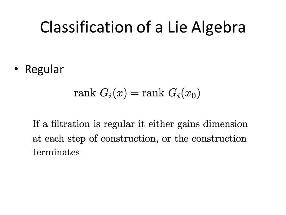 Classification of a Lie Algebra Regular
