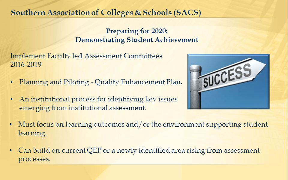 Implement Faculty led Assessment Committees 2016-2019 Planning and Piloting - Quality Enhancement Plan.