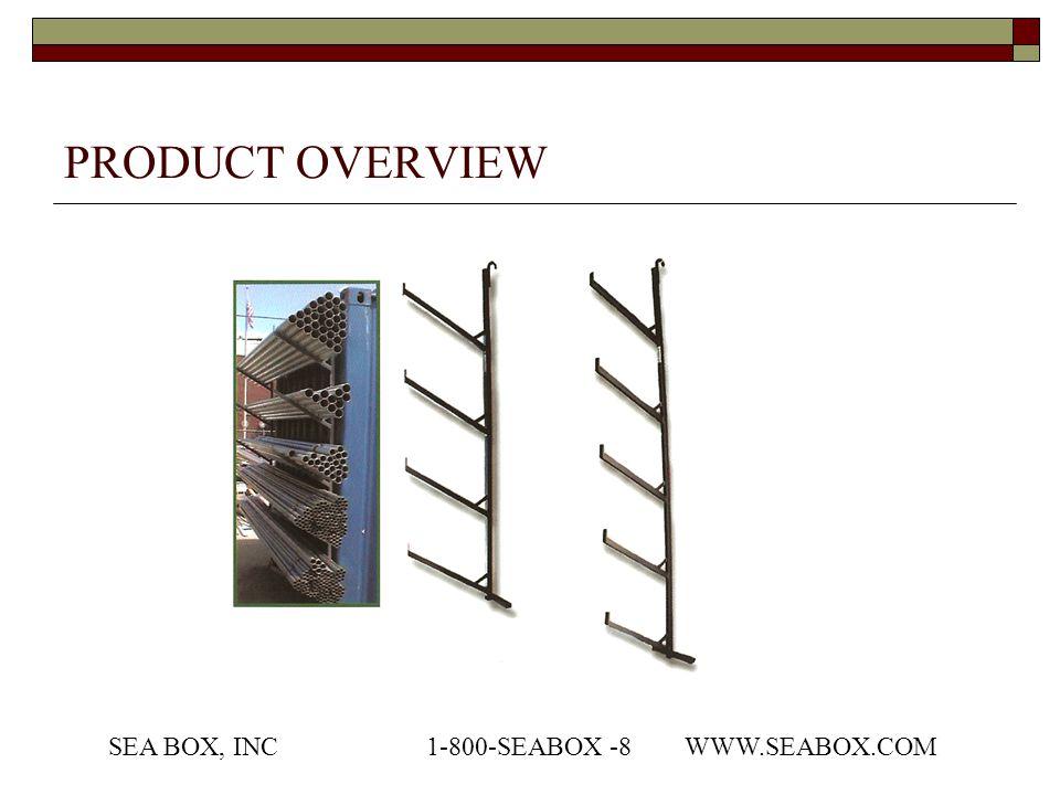 PRODUCT OVERVIEW SEA BOX, INC1-800-SEABOX -8 WWW.SEABOX.COM