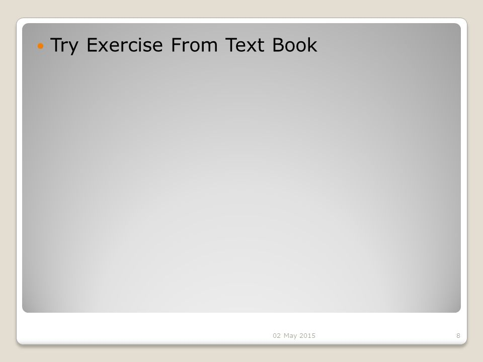 Try Exercise From Text Book 802 May 2015