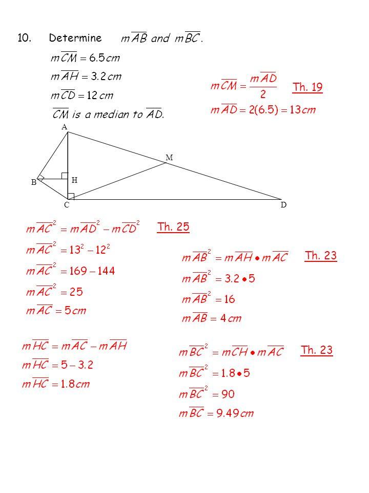 10. Determine A H M B CD Th. 19 Th. 25 Th. 23