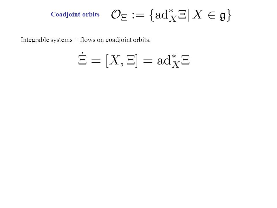 Integrable systems = flows on coadjoint orbits: