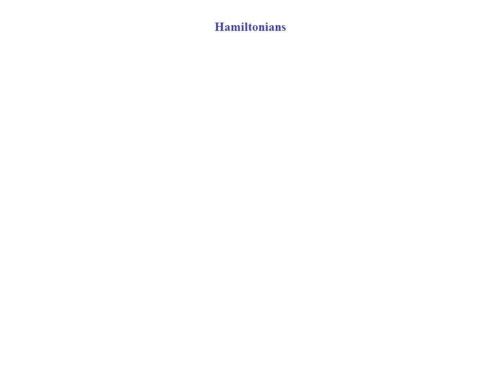 Hamiltonians