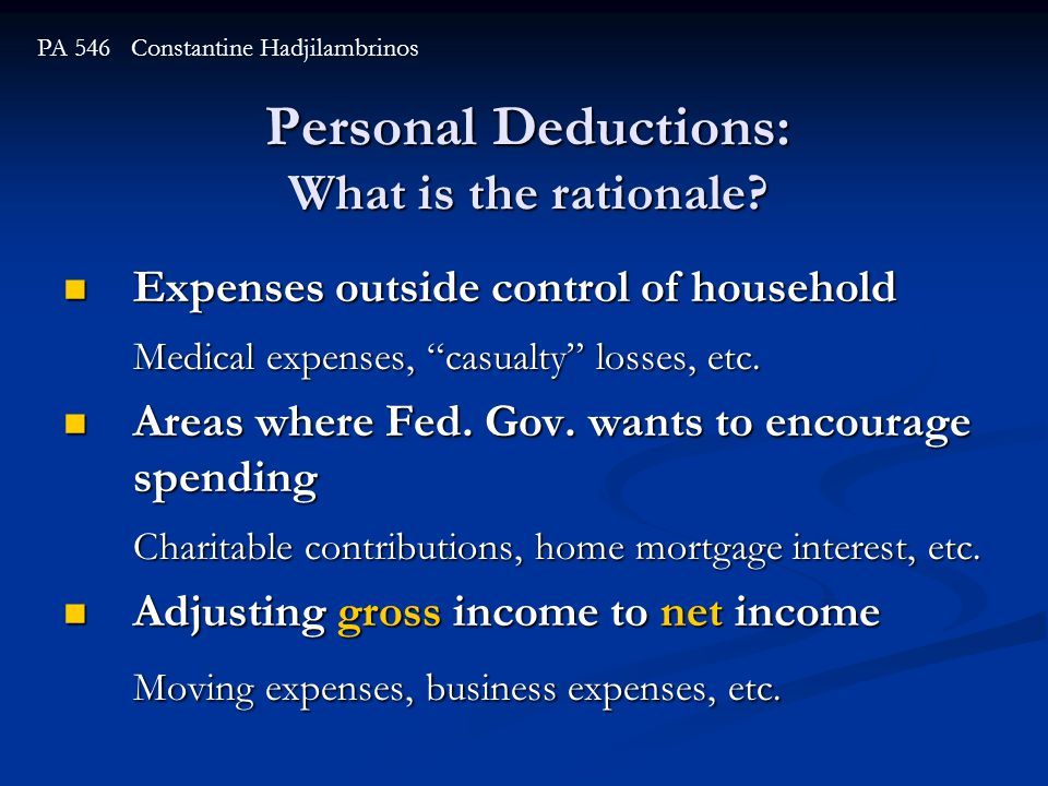 Personal Deductions: What is the rationale.