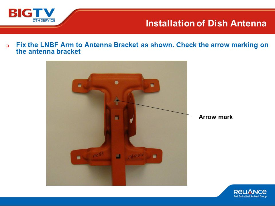  Fix the LNBF Arm to Antenna Bracket as shown.