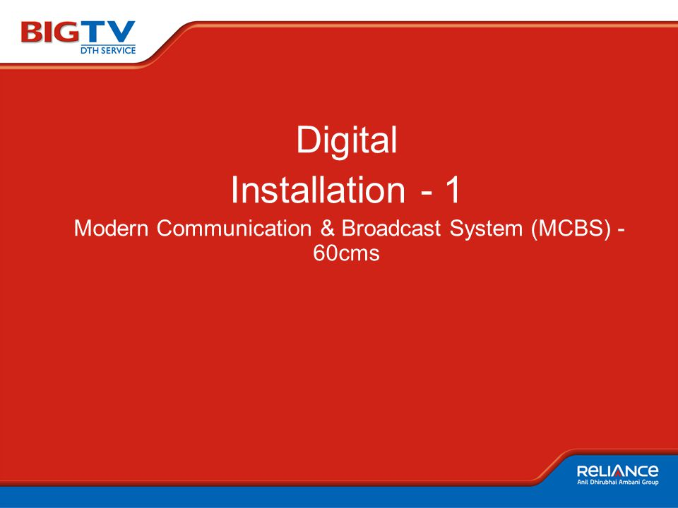 Digital Installation - 1 Modern Communication & Broadcast System (MCBS) - 60cms