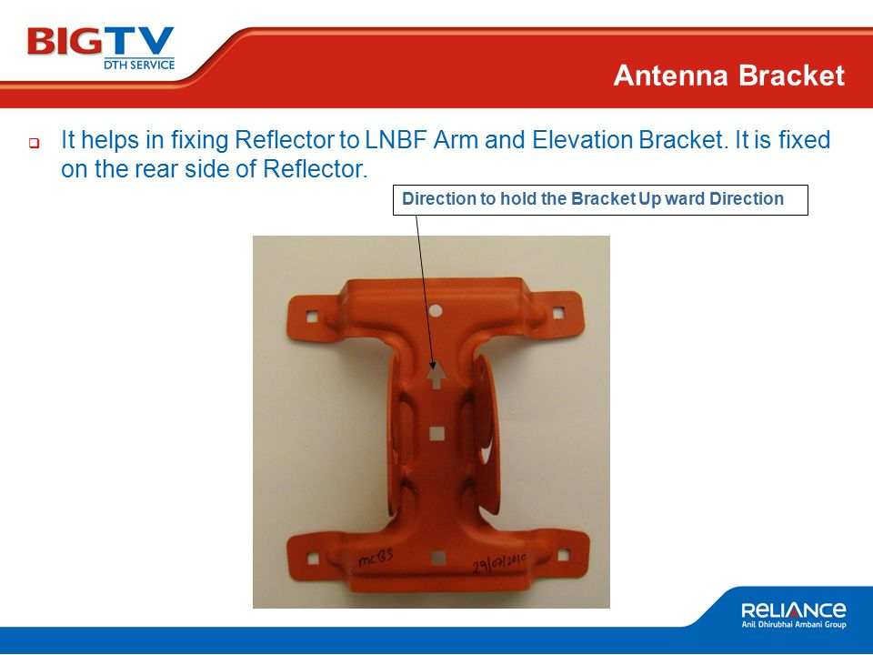  It helps in fixing Reflector to LNBF Arm and Elevation Bracket.