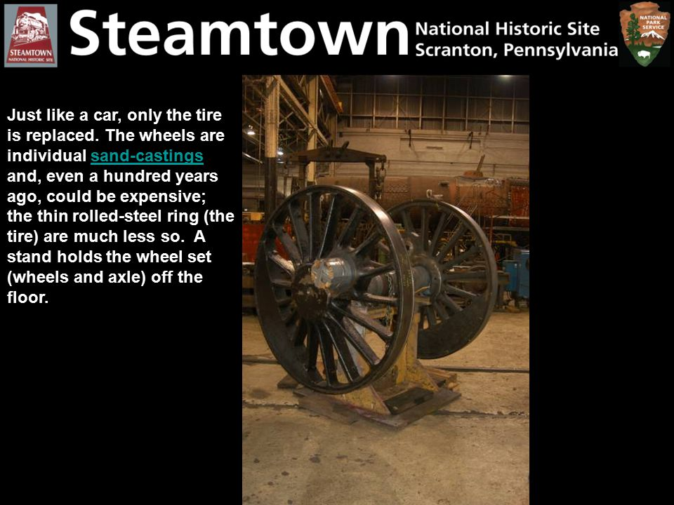 Just like a car, only the tire is replaced. The wheels are individual sand-castings and, even a hundred years ago, could be expensive; the thin rolled