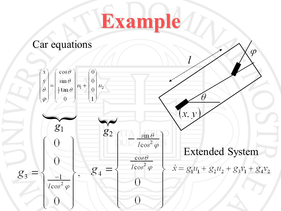 Example Car equations g1g1 g2g2 Extended System l