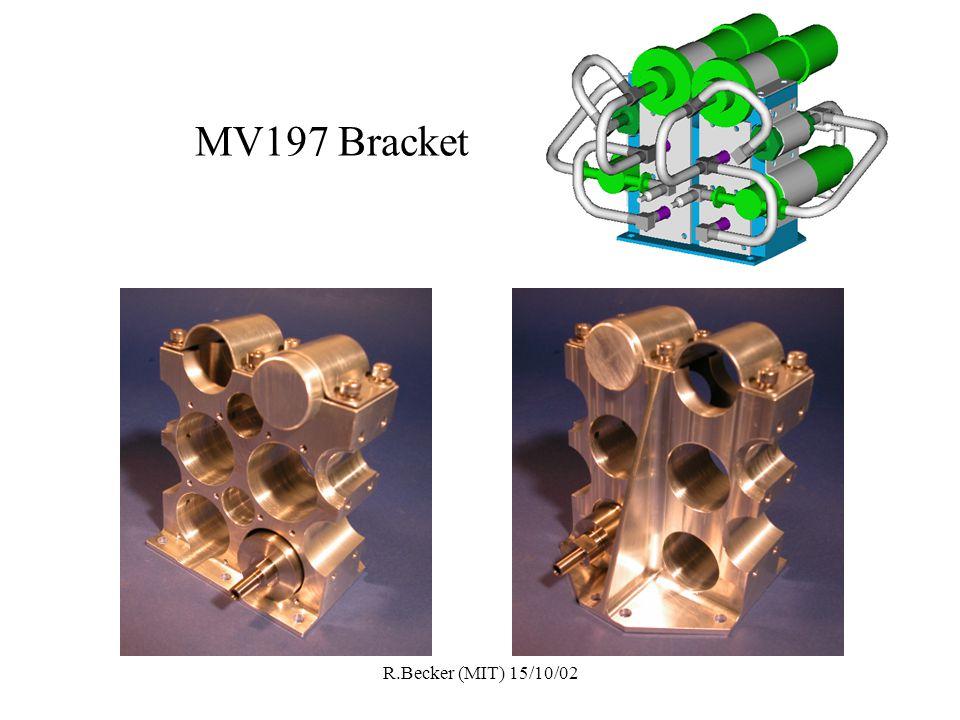 R.Becker (MIT) 15/10/02 MV197 Bracket