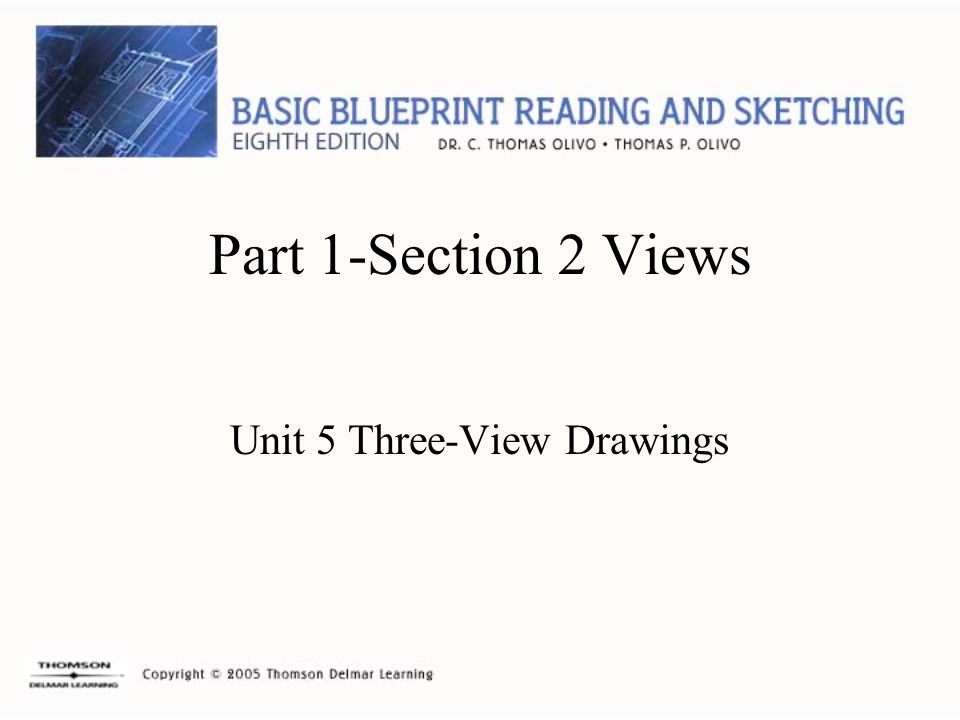 Part 1-Section 2 Views Unit 5 Three-View Drawings