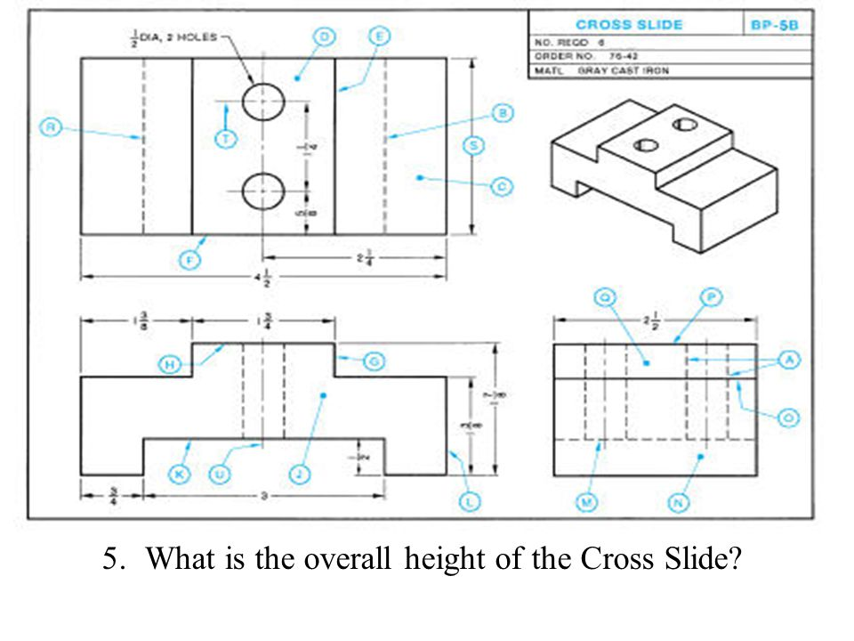 5.What is the overall height of the Cross Slide?