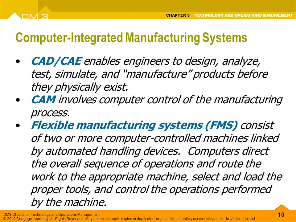 10 OM3 Chapter 5 Technology and Operations Management © 2012 Cengage Learning.