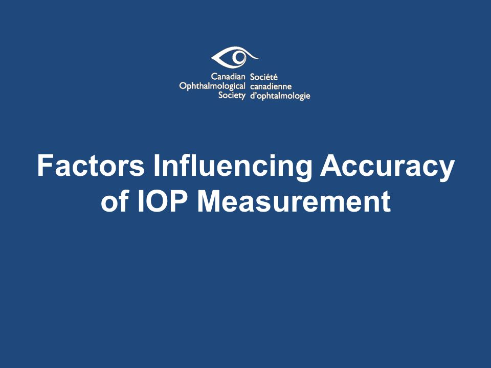 Factors Influencing Accuracy of IOP Measurement
