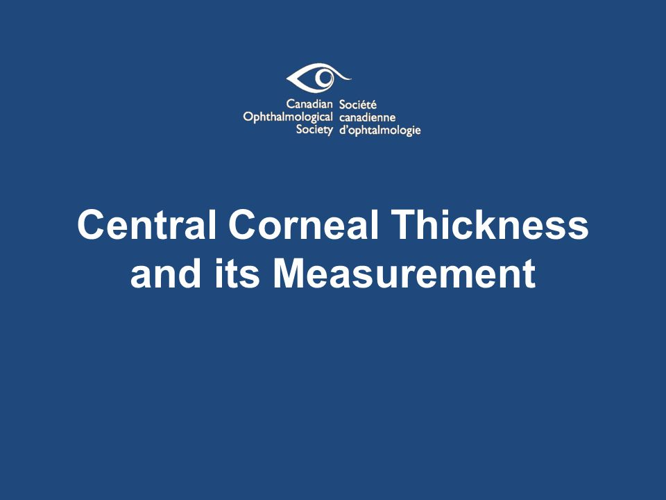 Central Corneal Thickness and its Measurement