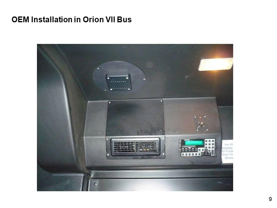 9 OEM Installation in Orion VII Bus