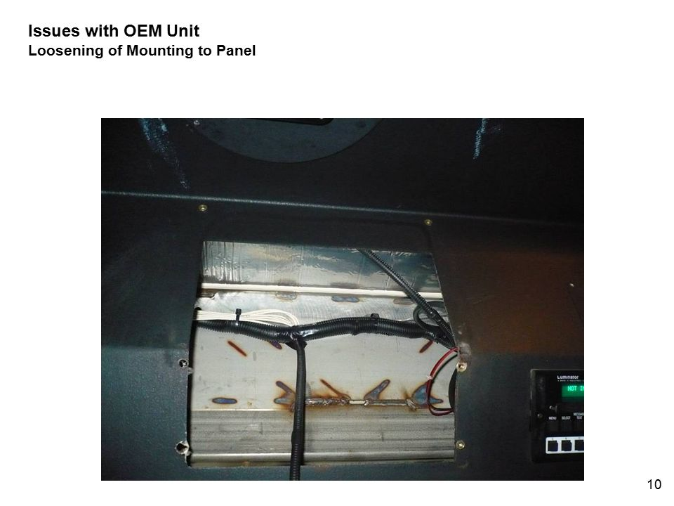 10 Issues with OEM Unit Loosening of Mounting to Panel