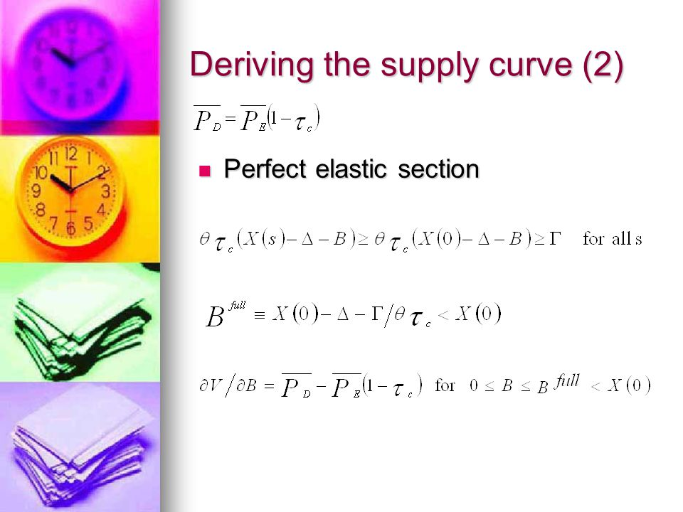 Deriving the supply curve (2) Perfect elastic section Perfect elastic section