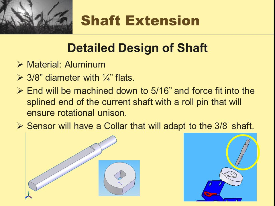 Shaft Extension  Material: Aluminum  3/8 diameter with ¼ flats.