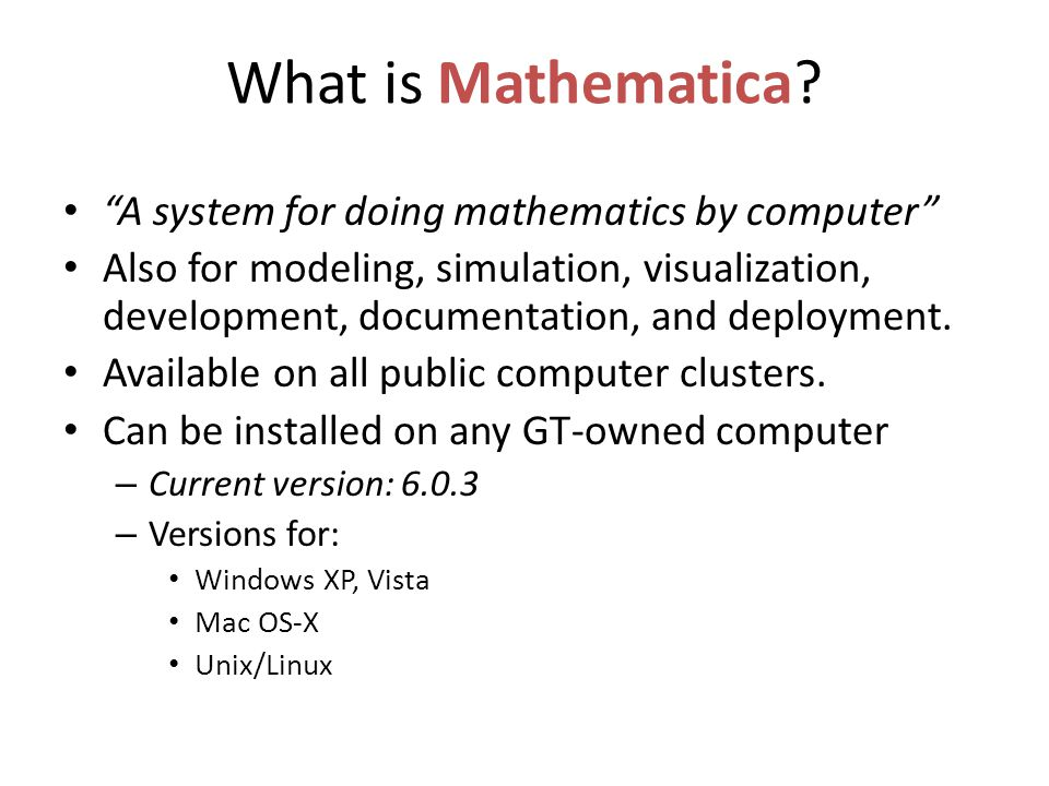 What is Mathematica.