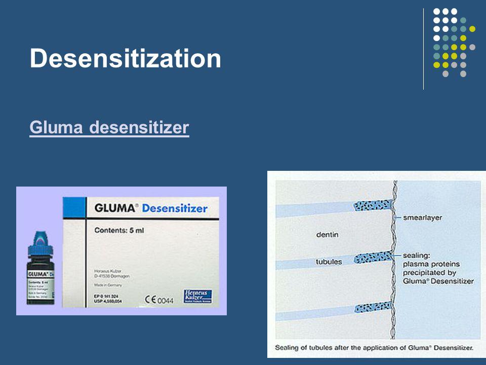 Desensitization Gluma desensitizer