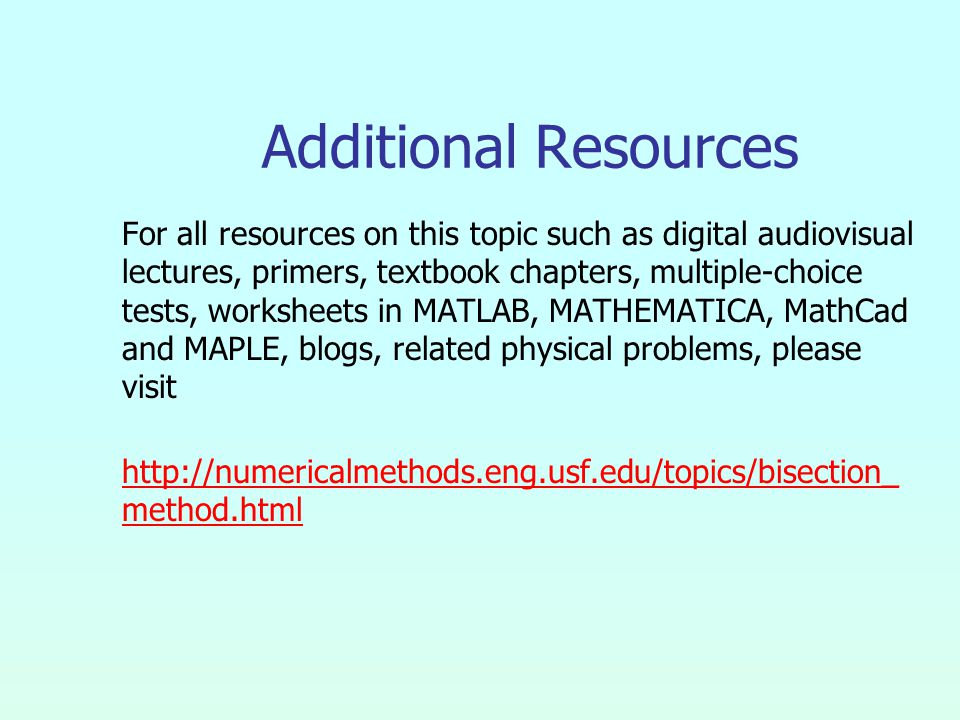 Additional Resources For all resources on this topic such as digital audiovisual lectures, primers, textbook chapters, multiple-choice tests, workshee