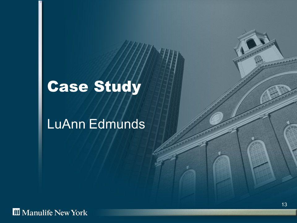 13 Case Study LuAnn Edmunds