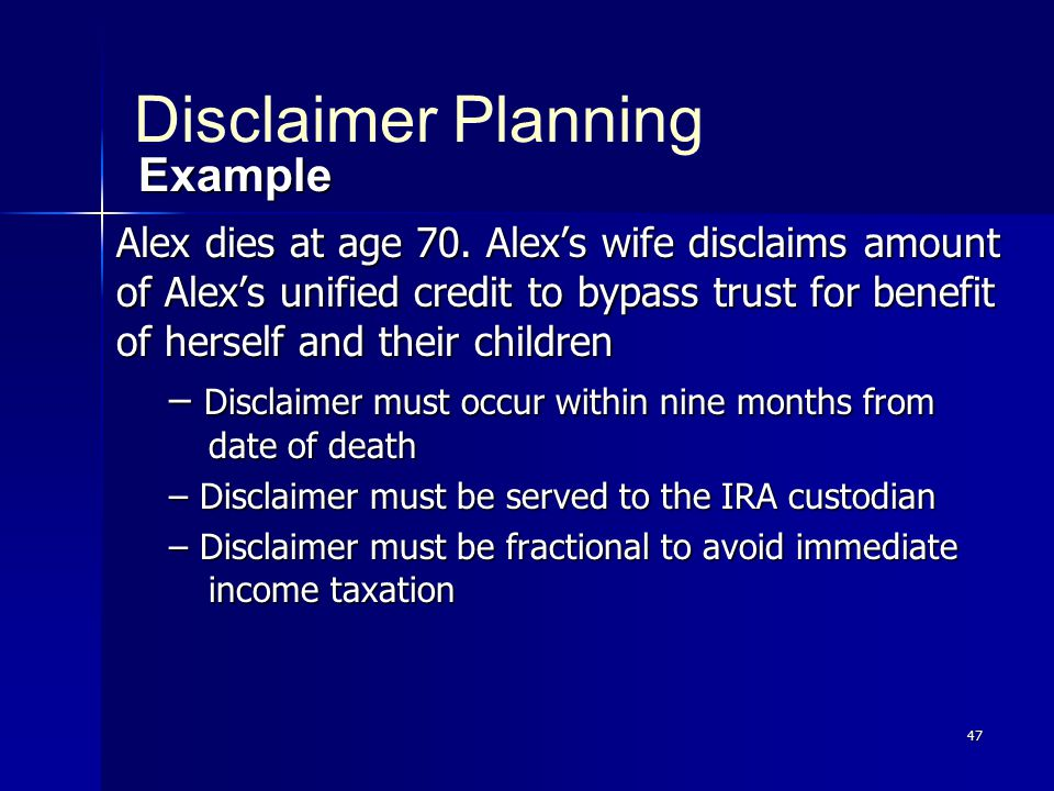 47 Alex dies at age 70.