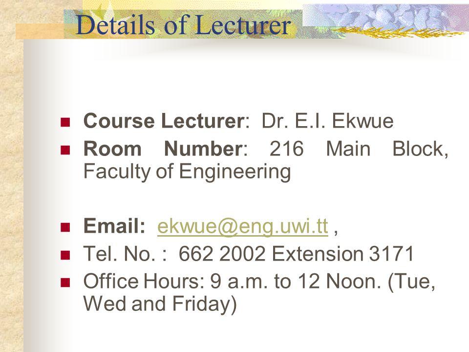 Details of Lecturer Course Lecturer: Dr.E.I.