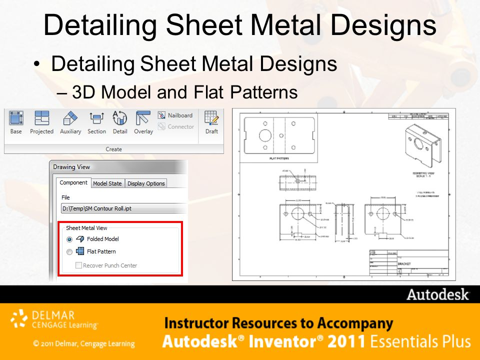 Detailing Sheet Metal Designs –3D Model and Flat Patterns