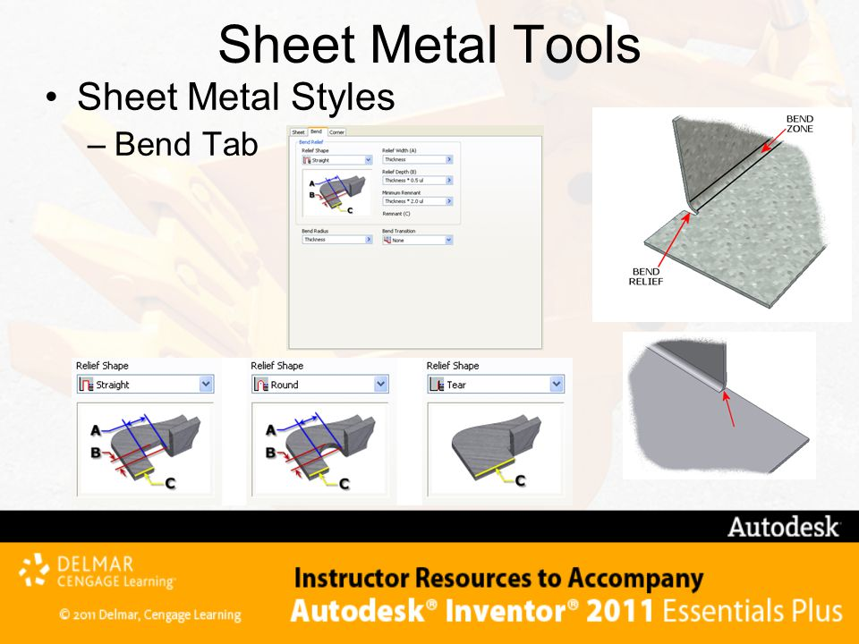 Sheet Metal Tools Sheet Metal Styles –Bend Tab