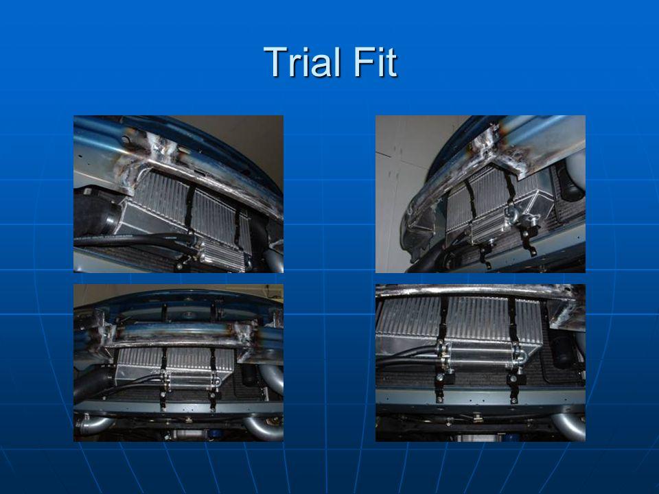 Trial Fit