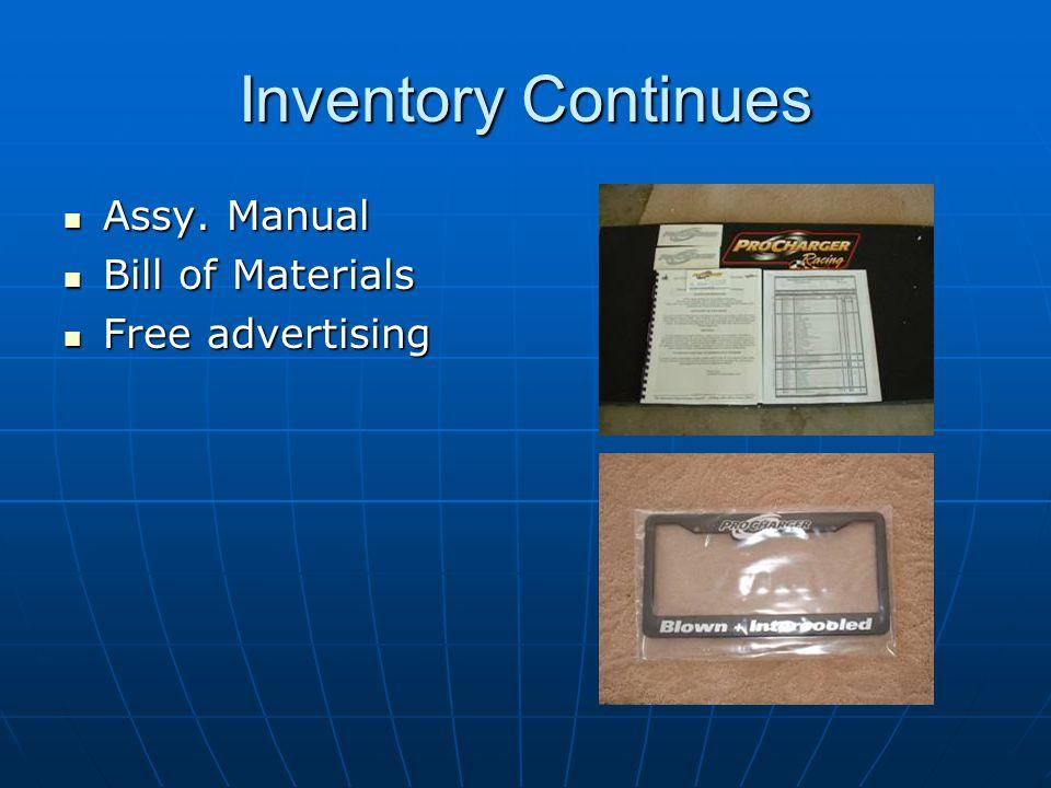 Inventory Continues Assy. Manual Assy. Manual Bill of Materials Bill of Materials Free advertising Free advertising